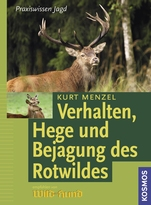 Verhalten, Hege und bejagung des Rotwilds